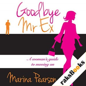 Goodbye Mr. Ex Audiobook By Marina Pearson cover art