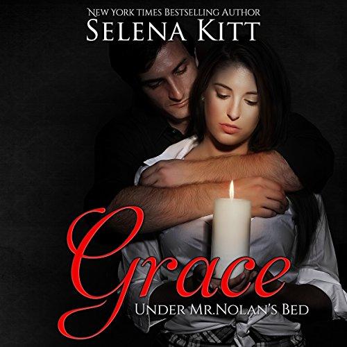 Grace: Under Mr. Nolan's Bed (Volume 3) Audiobook By Selena Kitt cover art