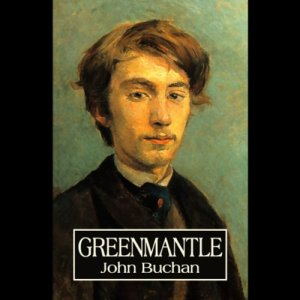 Greenmantle Audiobook By John Buchan cover art