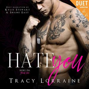 Hate You: An Enemies to Lovers Romance Audiobook By Tracy Lorraine cover art