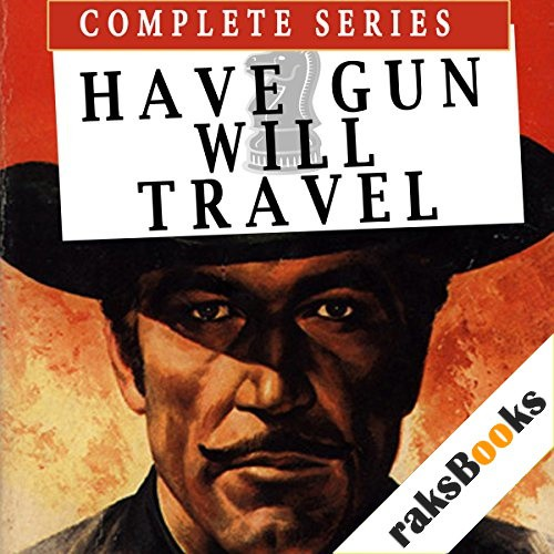 Have Gun Will Travel Audiobook By Sam Rolfe cover art