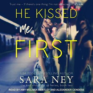 He Kissed Me First Audiobook By Sara Ney cover art