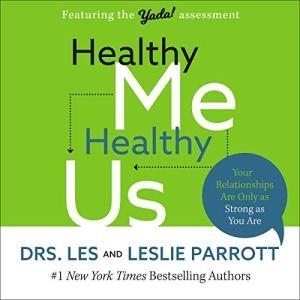 Healthy Me, Healthy Us Audiobook By Les Parrott, Leslie Parrott cover art
