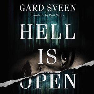 Hell Is Open Audiobook By Gard Sveen, Paul Norlen - translator cover art