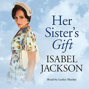 Her Sister's Gift Audiobook By Isabel Jackson cover art