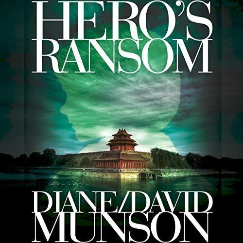 Hero's Ransom Audiobook By Diane Munson, David Munson cover art