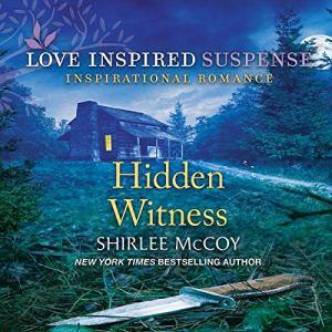 Hidden Witness Audiobook By Shirlee McCoy cover art