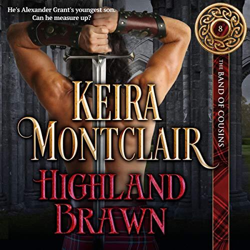 Highland Brawn Audiobook By Keira Montclair cover art