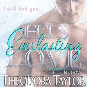 His Everlasting Love Audiobook By Theodora Taylor cover art