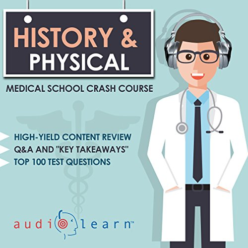 History and Physical Examination Audiobook By AudioLearn Medical Content Team cover art