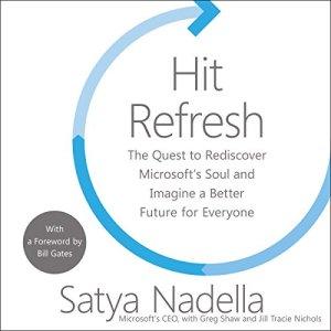 Hit Refresh Audiobook By Satya Nadella, Greg Shaw, Bill Gates - foreword cover art