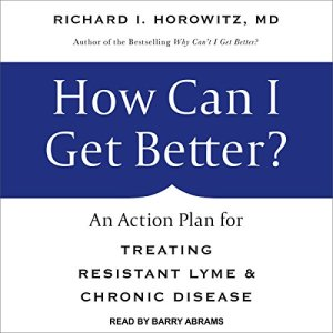 How Can I Get Better? Audiobook By Richard I. Horowitz MD cover art