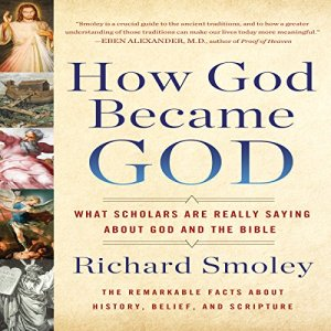How God Became God Audiobook By Richard M. Smoley cover art