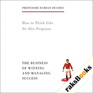 How to Think Like Sir Alex Ferguson Audiobook By Damian Hughes cover art