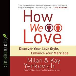 How We Love Audiobook By Milan Yerkovich, Kay Yerkovich cover art