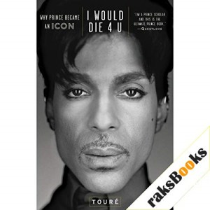 I Would Die 4 U Audiobook By Touré cover art