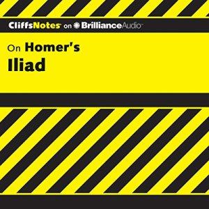 Iliad: CliffsNotes Audiobook By Bob Linn Ph.D. cover art