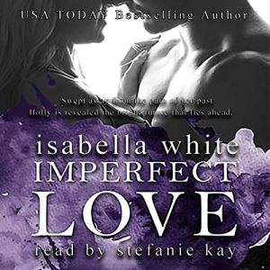 Imperfect Love Audiobook By Isabella White cover art