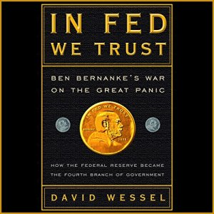 In Fed We Trust Audiobook By David Wessel cover art
