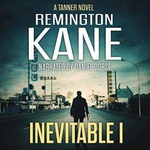 Inevitable I Audiobook By Remington Kane cover art