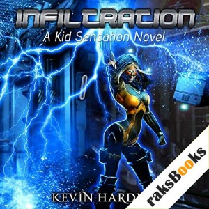 Infiltration Audiobook By Kevin Hardman cover art