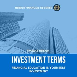 Investment Terms - Financial Education Is Your Best Investment Audiobook By Thomas Herold cover art