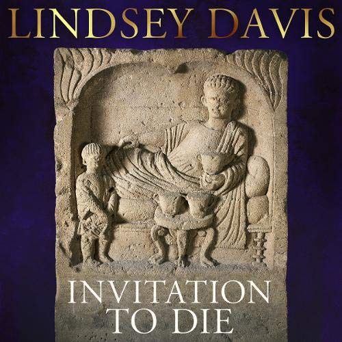 Invitation to Die Audiobook By Lindsey Davis cover art