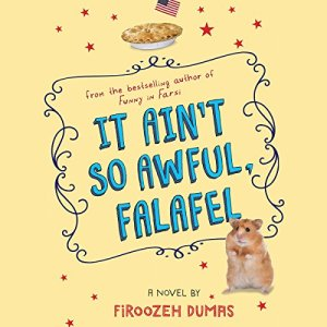 It Ain't So Awful, Falafel Audiobook By Firoozeh Dumas cover art