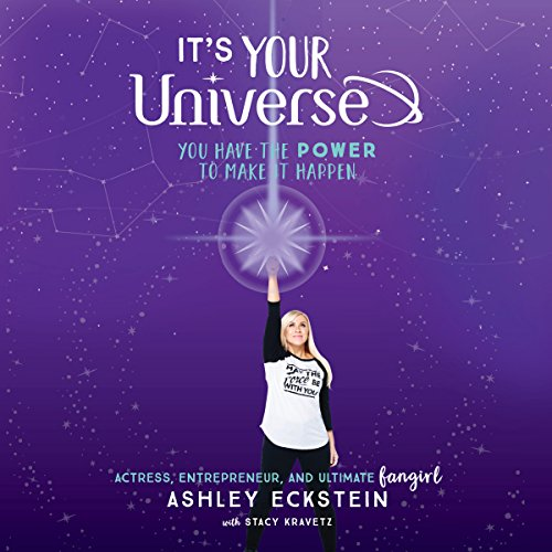 It's Your Universe Audiobook By Ashley Eckstein, Stacy Kravetz cover art