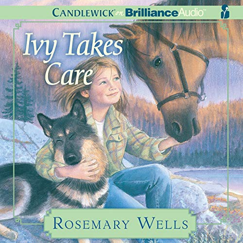 Ivy Takes Care Audiobook By Rosemary Wells cover art