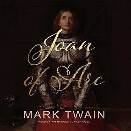 Joan of Arc Audiobook By Mark Twain cover art