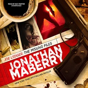 Joe Ledger: The Missing Files Audiobook By Jonathan Maberry cover art