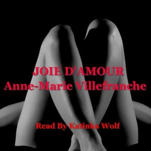 Joie D'Amour Audiobook By Anne-Marie Villefranche cover art