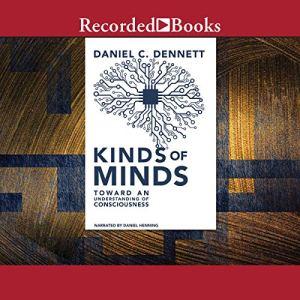 Kinds of Minds Audiobook By Daniel C. Dennett cover art