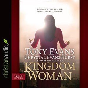 Kingdom Woman Audiobook By Tony Evans, Chrystal Evans Hurst cover art