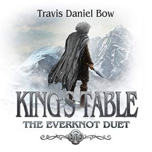King's Table Audiobook By Travis Daniel Bow cover art