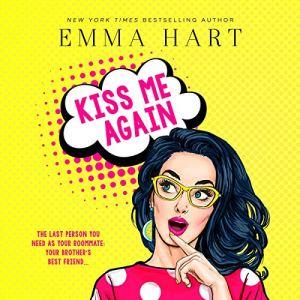 Kiss Me Again Audiobook By Emma Hart cover art