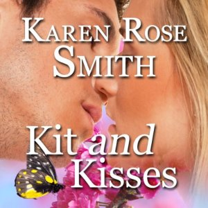 Kit and Kisses Audiobook By Karen Rose Smith cover art