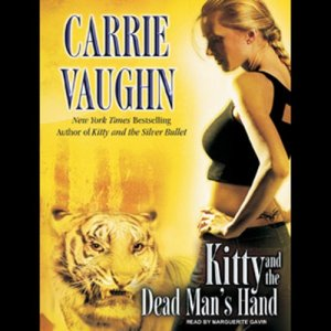 Kitty and the Dead Man's Hand Audiobook By Carrie Vaughn cover art