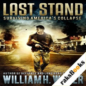 Last Stand: The Complete Box Set Audiobook By William Weber cover art