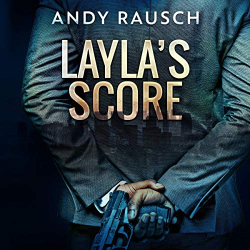 Layla's Score Audiobook By Andy Rausch cover art