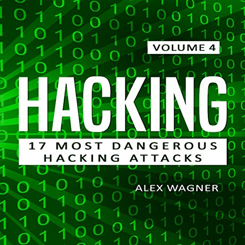 Learn Fast How to Hack, Strategies and Hacking Methods, Penetration Testing Hacking Book and Black Hat Hacking Audiobook By Alex Wagner cover art