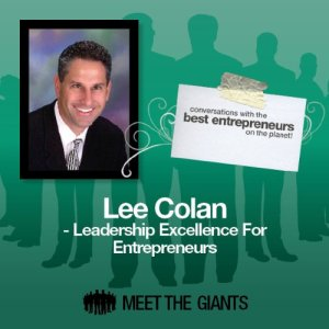 Lee Colan - Leadership Excellence for Entrepreneurs Audiobook By Lee Colan cover art