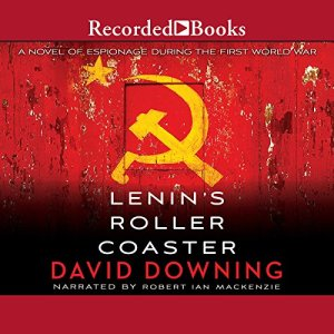 Lenin's Roller Coaster Audiobook By David Downing cover art