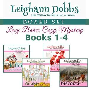 Lexy Baker Cozy Mystery Series Boxed Set Vol 1 Audiobook By Leighann Dobbs cover art