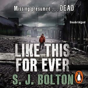 Like This, For Ever Audiobook By Sharon Bolton cover art