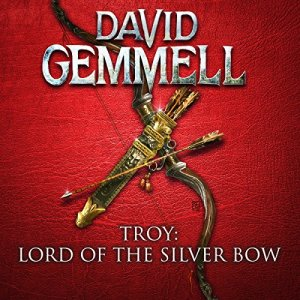 Lord of the Silver Bow Audiobook By David Gemmell cover art