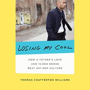 Losing My Cool Audiobook By Thomas Chatterton Williams cover art
