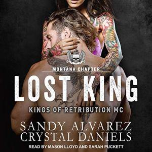 Lost King Audiobook By Crystal Daniels, Sandy Alvarez cover art