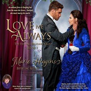 Love Me Always Audiobook By Marie Higgins cover art